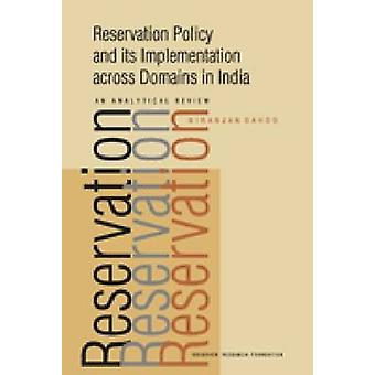 Reservation Policy and Its Implementation Across Domains in India - An
