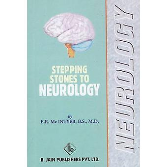 The Stepping Stones to Neurology by E. R. Mcintyer - Stuart Close - 9