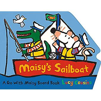 Maisy's Sailboat by Lucy Cousins - 9780763694050 Book