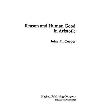 Razão e humano bom em Aristóteles por John M. Cooper - 9780872200227