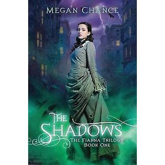The Shadows von Megan Chance