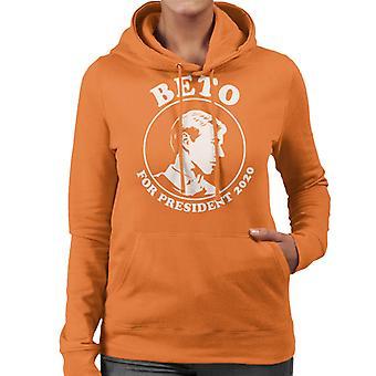 Beto O'Rourke For President 2020 Women's Hooded Sweatshirt