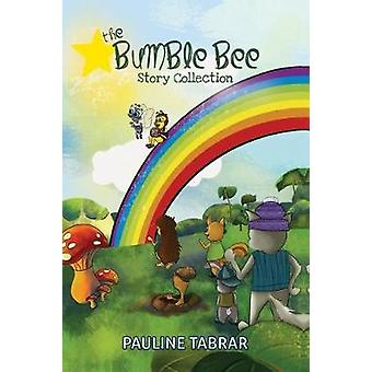 The Bumble Bee Story Collection by The Bumble Bee Story Collection -