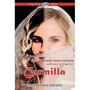 Carmilla by Lefanu & J. Sheridan
