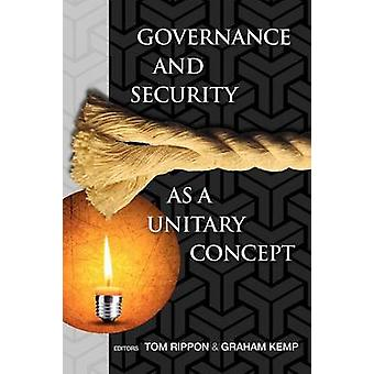 Governance and Security as a Unitary Concept by Rippon & Tom