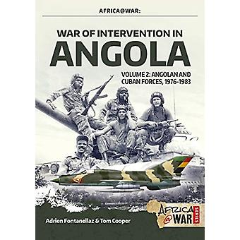 War of Intervention in Angola Volume 2 by Adrien Fontanellaz