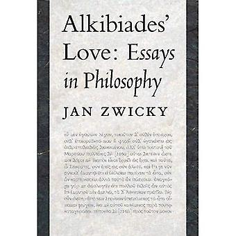 L'amour des Alkibiades: Essays in Philosophy