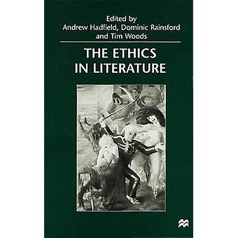 Ethics in Literature by Hadfield