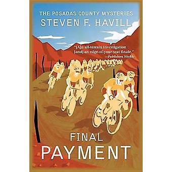 Final Payment by Havill & Steven F.