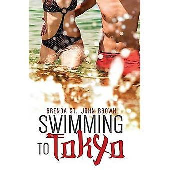 Swimming to Tokyo by St. John Brown & Brenda