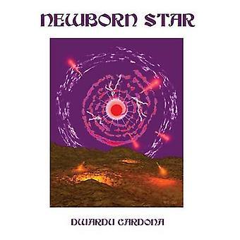 Newborn Star by Cardona & Dwardu