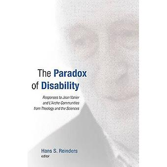The Paradox of Disability - Responses to Jean Vanier and L'Arche Commu