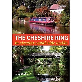 The Cheshire Ring: In Circular Canal-Side Walks: Volume 2