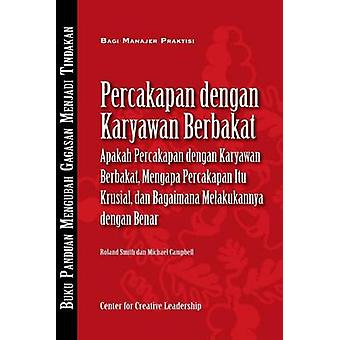 Talent Conversations What They Are Why Theyre Crucial and How to Do Them Right Bahasa Indonesian by Smith & Roland
