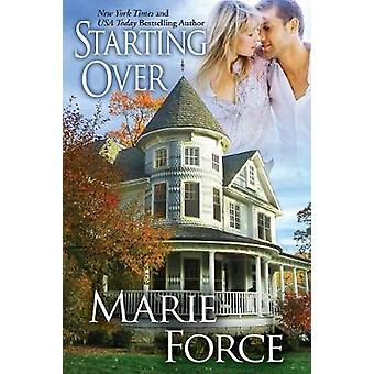 Starting Over Treading Water Series Book 3 by Force & Marie