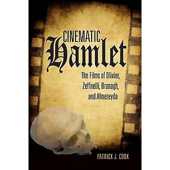 Filmiska Hamlet - filmer av Olivier - Zeffirelli - Branagh- och A