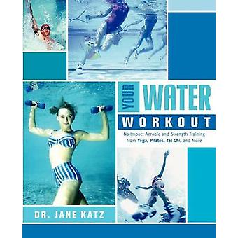 Your Water Workout by Katz