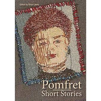 Pomfret Short Stories by Lewis & Brian