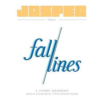 Fall Lines  A Literary Convergence by Boiter & Cynthia