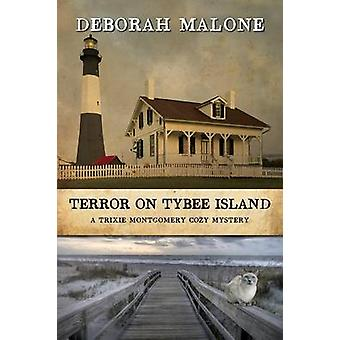 Terror on Tybee Island by Malone & Deborah