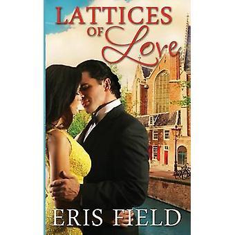 Lattices of Love by Field & Eris