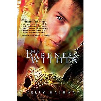 The Darkness Within by Hashway & Kelly