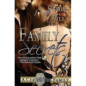 Family Secrets by Hill & Jamie