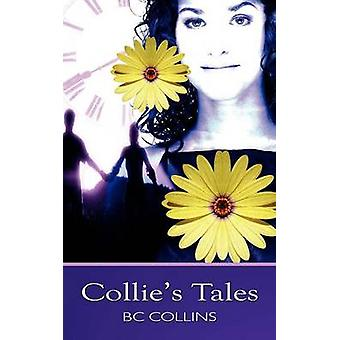 Collies Tales by Collins & B. C.
