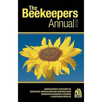The Beekeepers Annual 2010 by Phipps & John