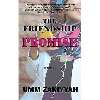 The Friendship Promise by Zakiyyah & Umm