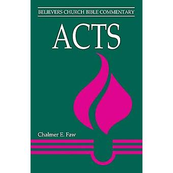 Acts by Faw & Chalmer Ernest