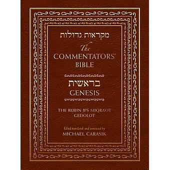 The Commentators Bible Genesis  The Rubin JPS Miqraot Gedolot by Edited by Michael Carasik