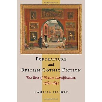 Portraiture and British Gothic Fiction - The Rise of Picture Identific