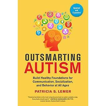 Outsmarting Autism - Build Healthy Foundations for Communication - Soc