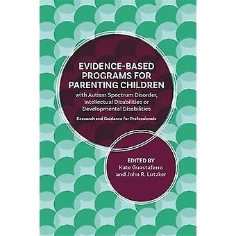 A Guide to Programs for Parenting Children with Autism Spectrum Disor