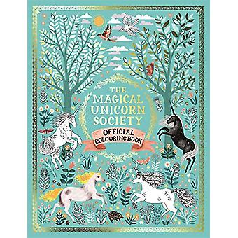 The Magical Unicorn Society Official Colouring Book by Oana Befort -