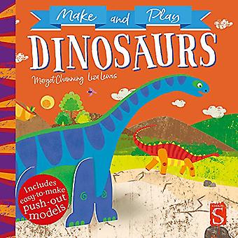 Make and Play Dinosaurs by Margot Channing - 9781912233984 Book