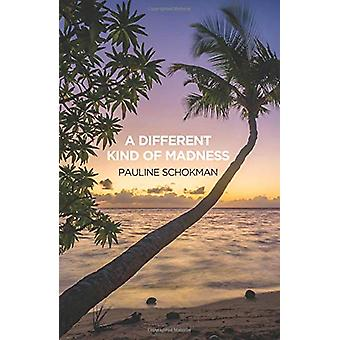 A Different Kind of Madness by Pauline Schokman - 9781912573165 Book