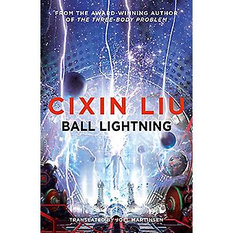 Ball Lightning by Cixin Liu - 9781786694706 Book