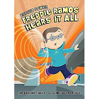 Freddie Ramos Hears It All by Jacqueline Jules - 9780807595428 Book