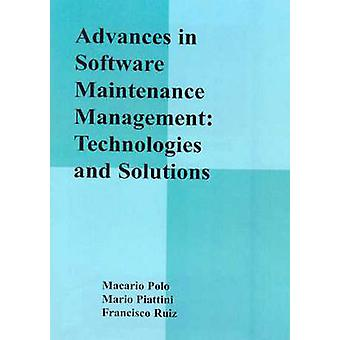 Advances in Software Maintenance Management - Technologies and Solutio