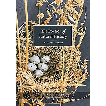 Poetics of Natural History by Christoph Irmscher - 9781978805873 Book