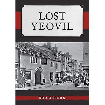Bob Osbornin kadonnut yeovil - 9781445693644 Kirja