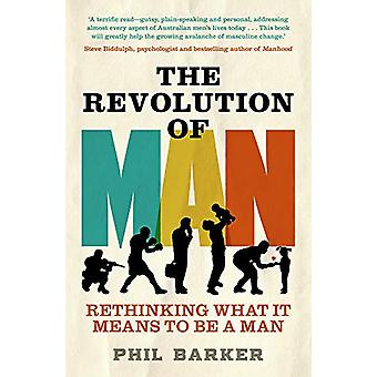 The Revolution of Man by Phil Barker - 9781760528911 Book