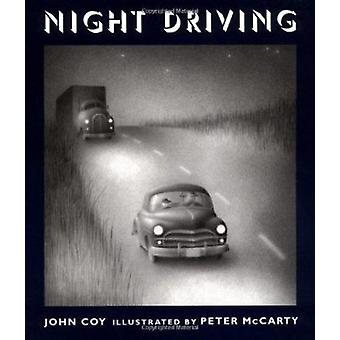 Night Driving by John Coy - Peter McCarty - 9780805067088 Book