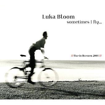 Luka Bloom - Sometimes I Fly [CD] USA import