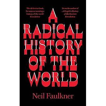 Une histoire radicale du monde