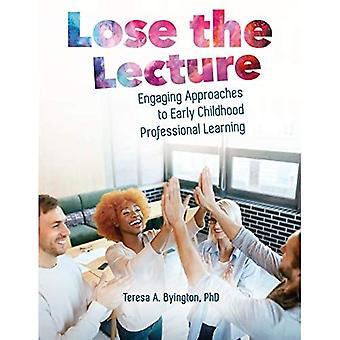 Perdere la lezione: approcci coinvolgenti all'apprendimento professionale della prima infanzia
