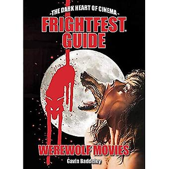 The Frightfest Guide To Werewolf Movies