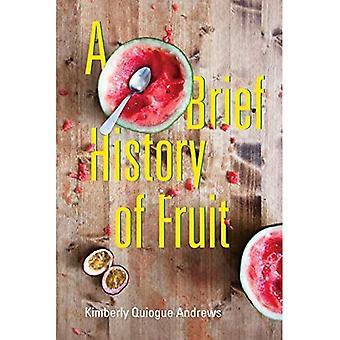 A Brief History of Fruit: Gedichten (Akron Poëzie)